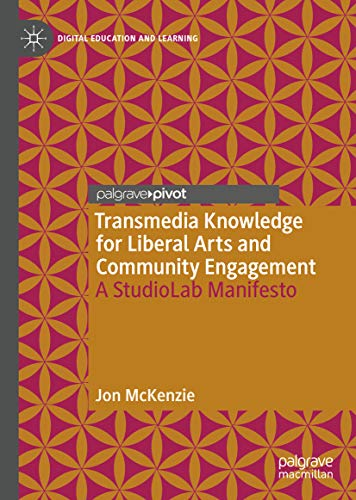 Transmedia Knowledge For Liberal Arts And Community