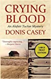 Crying Blood, Donis Casey, 1590588320