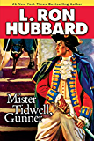 Mister Tidwell Gunner: A 19th Century Seafaring Saga of War, Self-reliance, and Survival (Historical Fiction Short Stories Collection)
