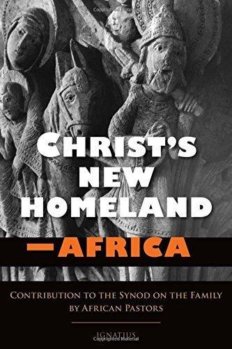Christ's New Homeland - Africa by Robert Cardinal Sarah (2015-10-01)