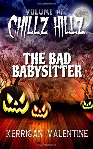 Download Chillz Hillz #1: The Bad Babysitter pdf epub