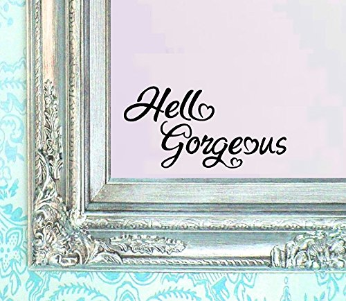 - BERRYZILLA Hello Gorgeous Decal V2 Vinyl Sticker Bathroom Mirror Wall Art Motivational Be Amazing Mirror Living Room Home Window