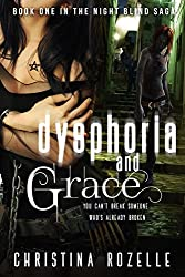 Dysphoria and Grace: An Urban Post-Apocalyptic Thriller (The Night Blind Saga Book 1)