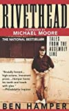 Rivethead( Tales from the Assembly Line)[RIVETHEAD][Paperback]
