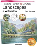 #4: Ready to Paint in 30 Minutes: Landscapes in Watercolour: Tracings included. 30 step-by-step projects.