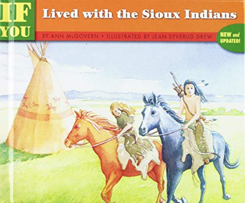 Books : If You Lived With the Sioux Indians