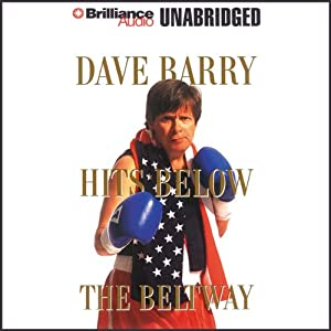 Dave Barry Hits Below the Beltway Audiobook