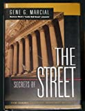 Secrets of the Street : The Dark Side of Making Money, Marcial, Gene, 0070402558
