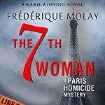 The 7th Woman | Frédérique Molay,Anne Trager (translator)