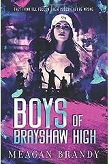 Boys of Brayshaw High Paperback