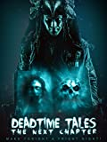 Deadtime Tales: The Next Chapter