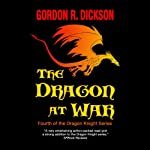 The Dragon at War | Gordon R. Dickson