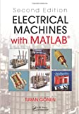 img - for Electrical Machines with MATLAB , Second Edition book / textbook / text book