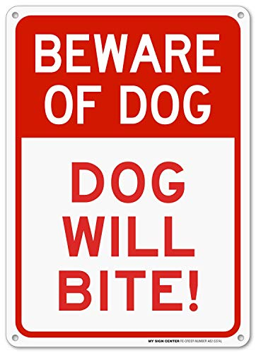 (Beware of Dog Sign, Dog Will Bite, Outdoor Rust-Free Metal, 10