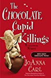 The Chocolate Cupid Killings, JoAnna Carl, 0451227972