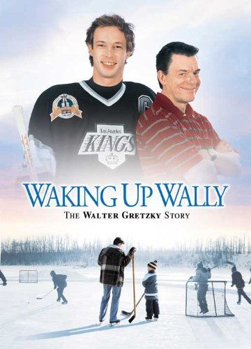 Waking Up Wally: The Walter Gretzky Account Poster Movie (27 x 40 Inches - 69cm x 102cm) Tom McCamus Victoria Snow Tara Spencer-Nairn Matthew Edison Kristen Holden-Ried