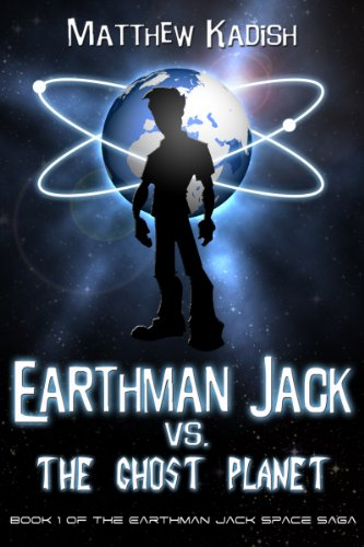 Today's Kindle Daily Deals and a deal on the stellar Earthman Jack vs. The Ghost Planet: An Epic Science Fiction Adventure (Earthman Jack Space Saga Book 1) by Matthew Kadish! 99 cents for a short time!
