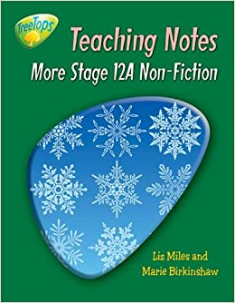 Oxford Reading Tree: More Stage 12A Non-Fiction: TreeTops: Teaching Notes