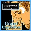 The Grand Inquisitor Audiobook by Fyodor Dostoyevsky Narrated by Alan Lamberg, Dan Ribaudo