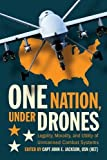 One Nation Under Drones: Legality, Morality, and Utility of Unmanned Combat Systems