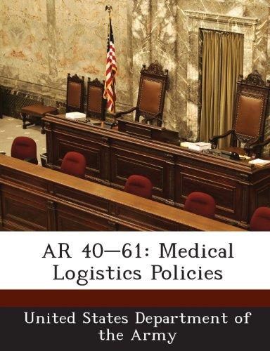 AR 40-61: Medical Logistics - 40-61 Ar