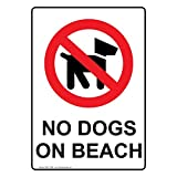 ComplianceSigns Vertical Aluminum No Dogs On Beach Sign, 14 x 10 in. with English Text and Symbol, White