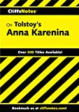 CliffsNotes on Tolstoy's Anna Karenina (Cliffsnotes Literature Guides)