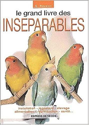 Book's Cover of Le grand livre des inséparables (Français) Broché – 27 septembre 2002