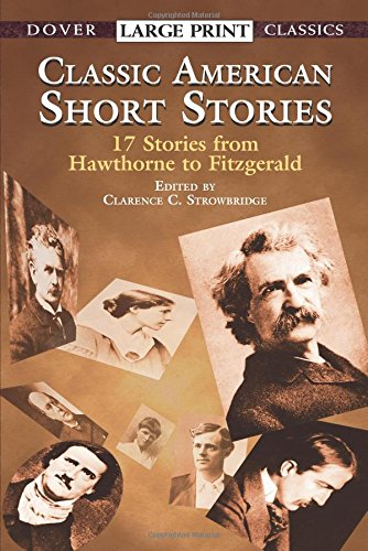 Classic American Short Stories (Dover Large Print Classics) (Best Magazines For Seniors)