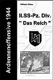 """Ardennenoffensive 1944 - II. SS-Panzer-Division """" Das Reich """" (Kampfgruppe Peiper 2) (German Edition)"""