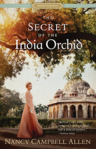 (The Secret of the India Orchid (Proper Romance))