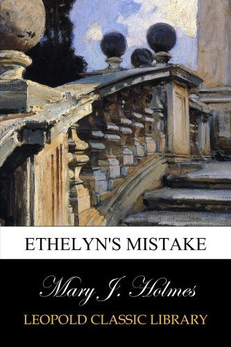 Ethelyn's Mistake ebook