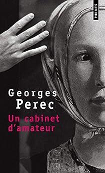Un cabinet d'amateur par Perec