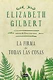 La firma de todas las cosas (Spanish Edition)
