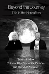 Beyond the Journey - Life in the Hereafters (The God Book Series)