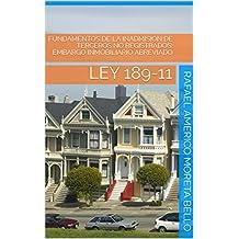 FUNDAMENTOS DE LA INADMISION DE TERCEROS NO REGISTRADOS: EMBARGO INMOBILIARIO ABREVIADO : LEY 189-11 (Spanish Edition)