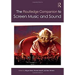 The Routledge Companion to Screen Music and Sound from Routledge