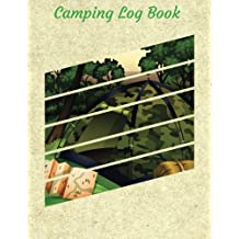 Camping Log Book: Camping Diary: RV Camping Journal, Perfect Camping Gift for Campers with 150 Pages of Writing Prompts  Camping Journals) Forest Camping in Cream Cover.