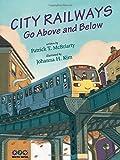 City Railways Go Above and Below (PTM Werks)