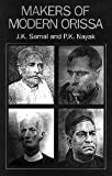 Makers of Modern Orissa, Samal, J. K. and Nayak, P. K., 8170173221