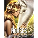 Horses: An Adult Coloring Book with Beautiful Wild Horses, Romantic Country Scenes, and Relaxing Western Landscapes
