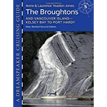 Dreamspeaker Cruising Guide, Volume 5: The Broughtons and Vancouver Island - Kelsey Bay to Port Hardy (second edition)