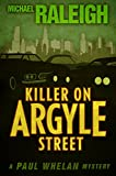 img - for Killer on Argyle Street: A Paul Whelan Mystery (Paul Whelan Mysteries) book / textbook / text book