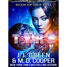Tyre - A Space Opera Colonization Adventure (Aeon 14: Building New Canaan Book 2)