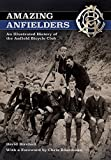 img - for Amazing Anfielders: An Illustrated History of the Anfield Bicycle Club book / textbook / text book