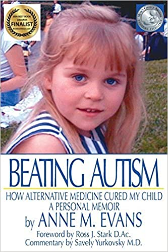 Book Beating Autism: How Alternative Medicine Cured My Child by Anne M Evans (2015-06-15)