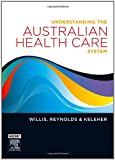 img - for Understanding the Australian Health Care System, 1e book / textbook / text book