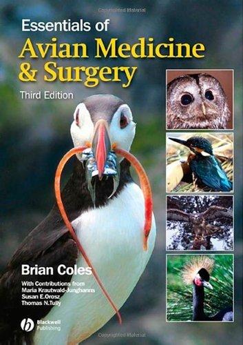 Essentials of Avian Medicine and Surgery by Brian Coles (Editor) (8-Nov-2007) Paperback