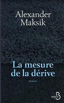 La mesure de la dérive par Maksik