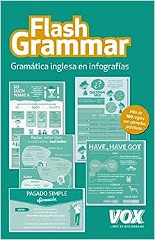 Flash Grammar: Gramática Inglesa En Infografías por Larousse Editorial epub